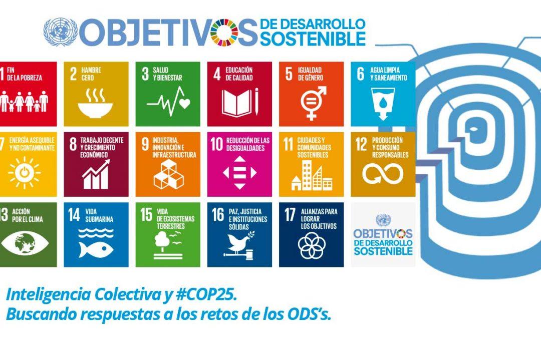 Inteligencia Colectiva y #COP25. Buscando respuestas a los retos de los ODS's.