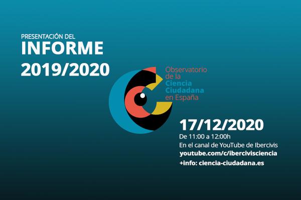 17/12/2020. Presentación online del Informe del Observatorio de la Ciencia Ciudadana en España.